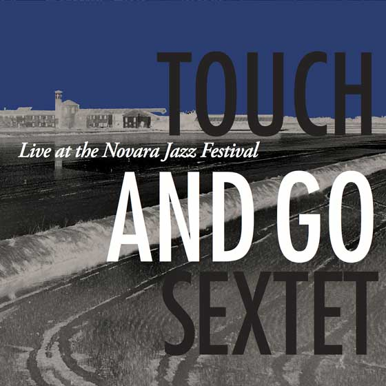 The Touch and Go Sextet